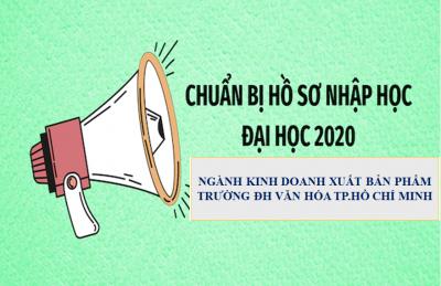 Chuẩn bị hồ sơ nhập học Đại học 2020